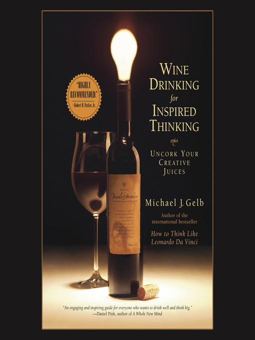 Wine Drinking for Inspired Thinking (MP3): Uncork Your Creative Juices