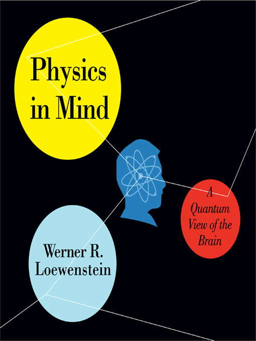 Physics In Mind: A Quantum View Of The Brain (MP3)