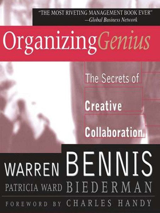 Organizing Genius: The Secrets Of Creative Collaboration (MP3)