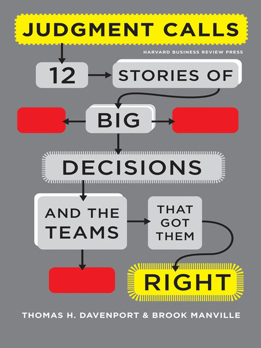 Judgment Calls (MP3): Twelve Stories of Big Decisions and the Teams That Got Them Right