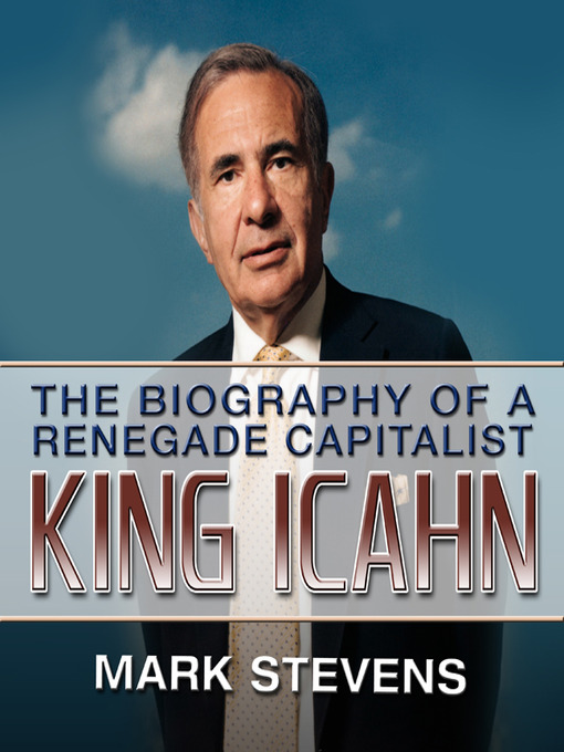 King Icahn (MP3): The Biography of a Renegade Capitalist