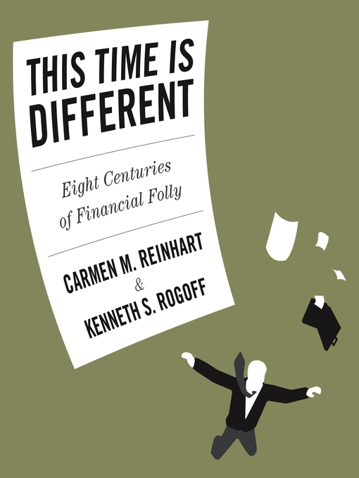 This Time is Different (MP3): Eight Centuries of Financial Folly