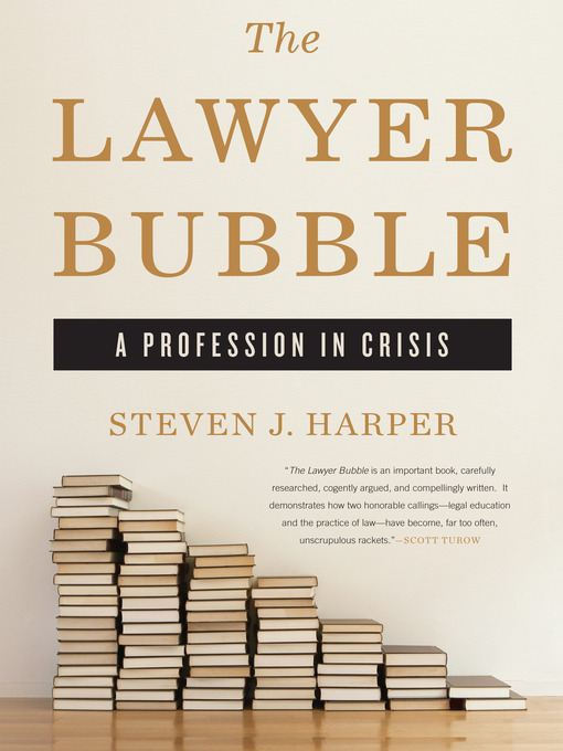 The Lawyer Bubble (MP3): A Profession in Crisis