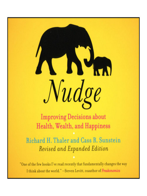 Nudge (MP3): Improving Decisions About Health, Wealth, and Happiness