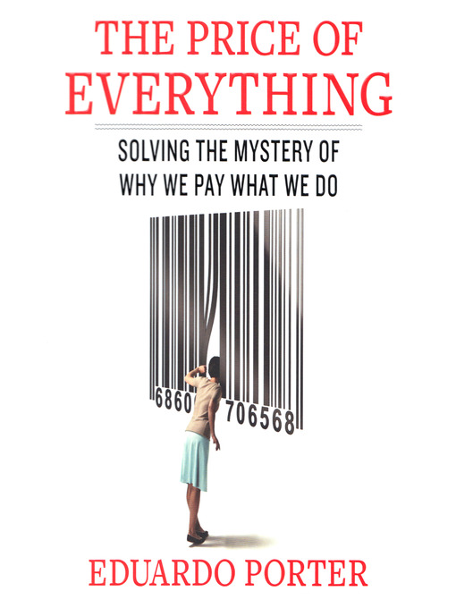 The Price of Everything (MP3): Solving the Mystery of Why We Pay What We Do