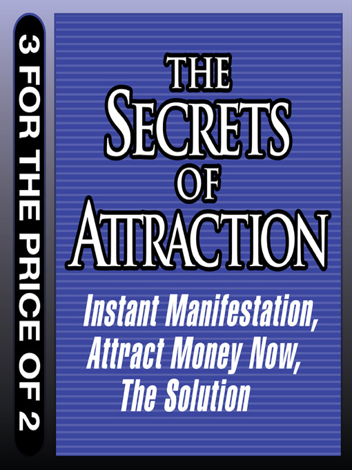 The Secrets of Attraction (MP3): Instant Manifestation - Attract Money Now - the Solution