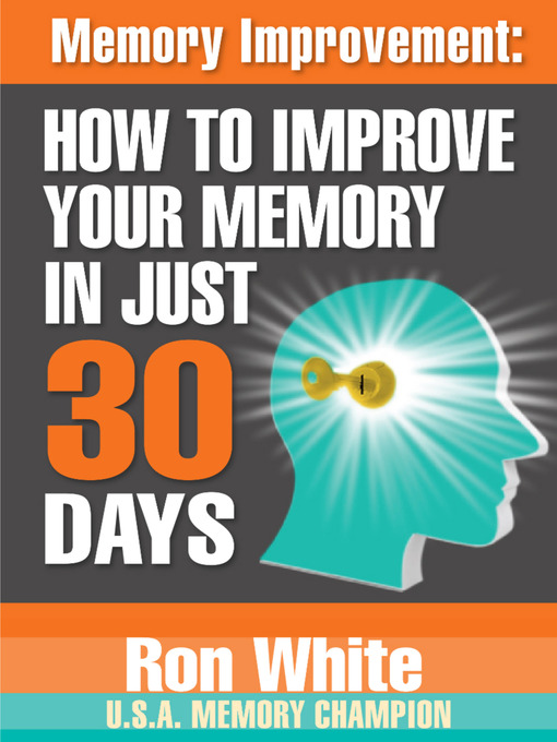 Memory Improvement: How to Improve Your Memory in Just 30 Days (MP3)