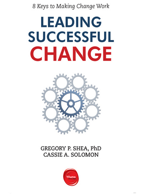 Leading Successful Change: 8 Keys to Making Change Work (MP3)