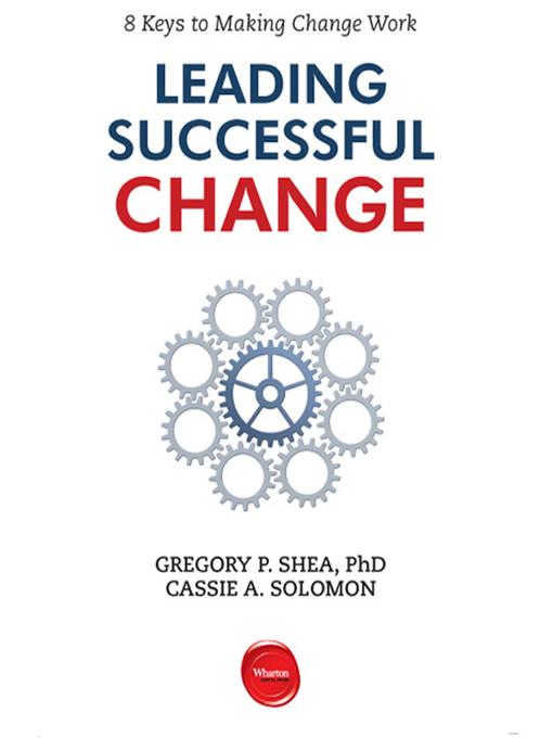 Leading Successful Change (MP3): 8 Keys to Making Change Work