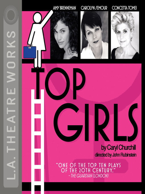 a review of top girls by caryl churchill Keywords: top girls feminism, top girls caryl churchill the play is one of the most famous works of churchill in all of hers some consider the play as a very.