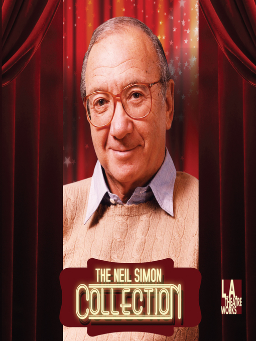 The Neil Simon Collection: Barefoot in the Park; Biloxi Blues; Brighton Beach Memoirs; Broadway Bound; California Suite; Chapter Two; Lost in Yonkers; The Odd Couple; Plaza Suite; The Prisoner of Second  (MP3)