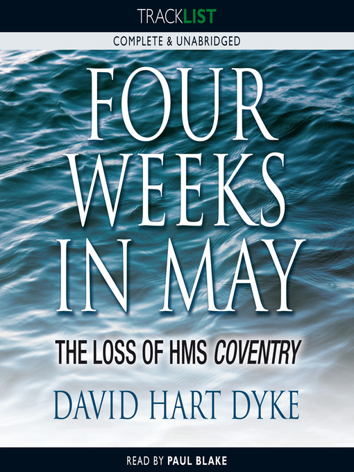 Four Weeks in May (MP3): The Loss of HMS Coventry