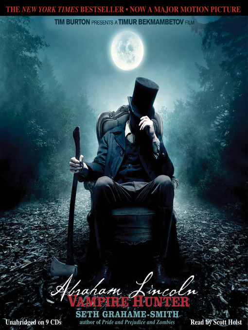 Abraham Lincoln [electronic resource] : vampire hunter