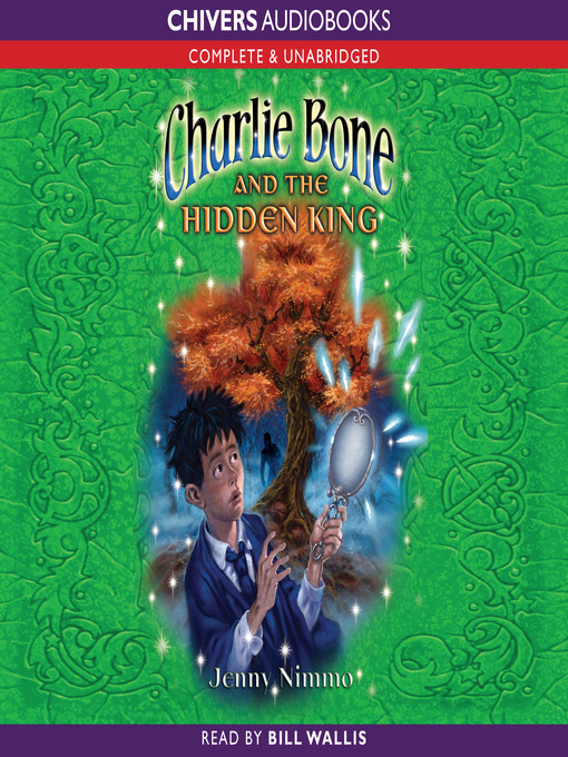 Charlie Bone and the Hidden King (MP3): Children of the Red King Series, Book 5
