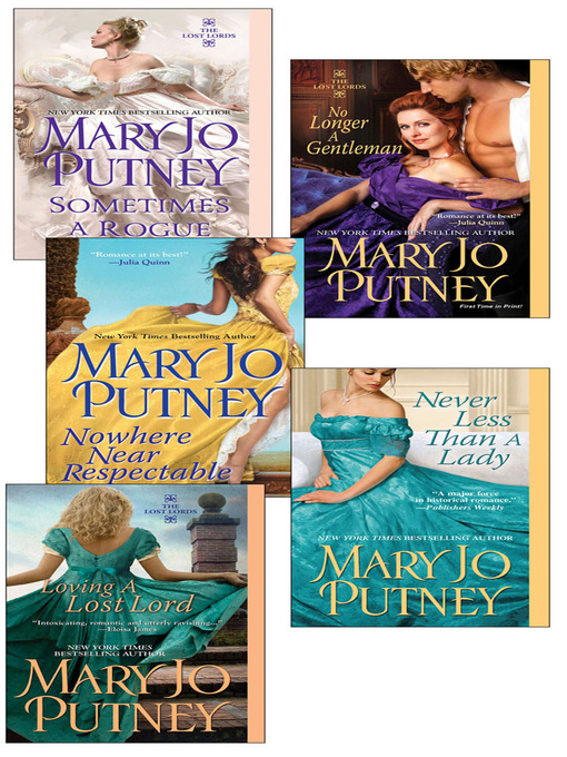 Mary Jo Putney's Lost Lords Bundle (eBook): Loving a Lost Lord, Never Less Than A Lady, Nowhere Near Respectable, No Longer a Gentleman & Sometimes A Rogue