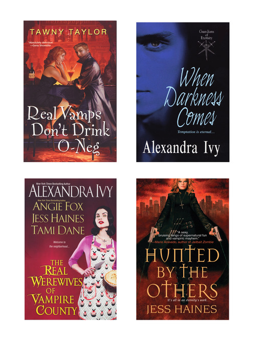 A Vampire Bundle (eBook): The Real Werewives of Vampire County; When Darkness Comes; Real Vamps Don't Drink O-Neg; Hunted by the Others