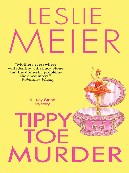 Tippy toe murder : a Lucy Stone mystery
