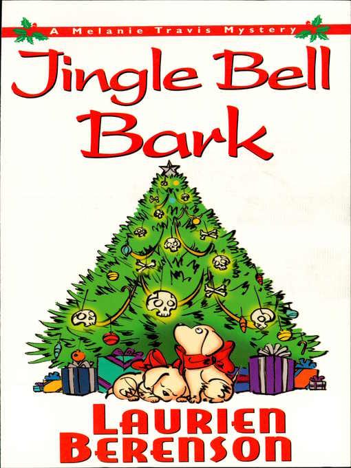 Jingle bell bark a Melanie Travis mystery