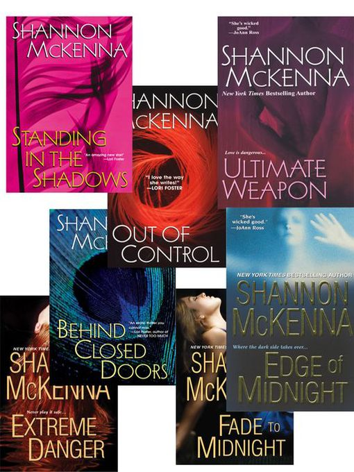 Shannon Mckenna's McCloud Brothers Bundle (eBook): Fade to Midnight, Behind Closed Doors, Standing in the Shadows, Out of Control, Edge of Midnight, Extreme Danger & Ultimate Weapon