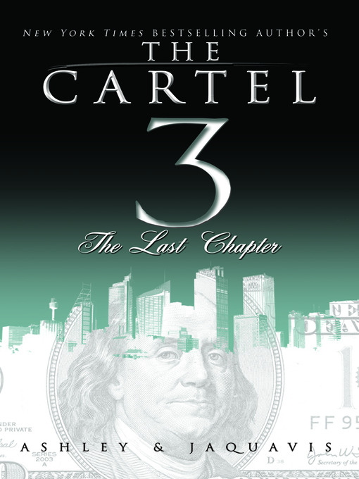 The Last Chapter (eBook): The Cartel Series, Book 3