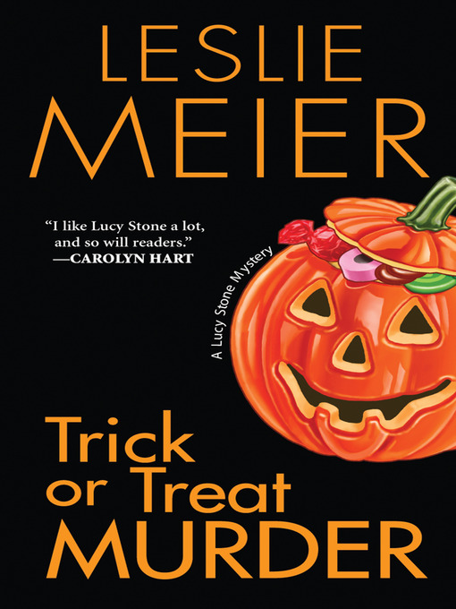 Trick or treat murder [electronic book] Lucy Stone Series, Book 3.