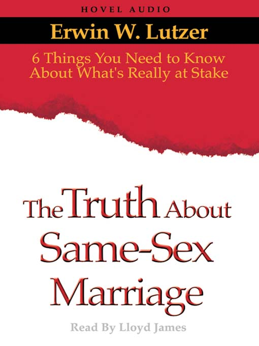 The Truth About Same-Sex Marriage (MP3)