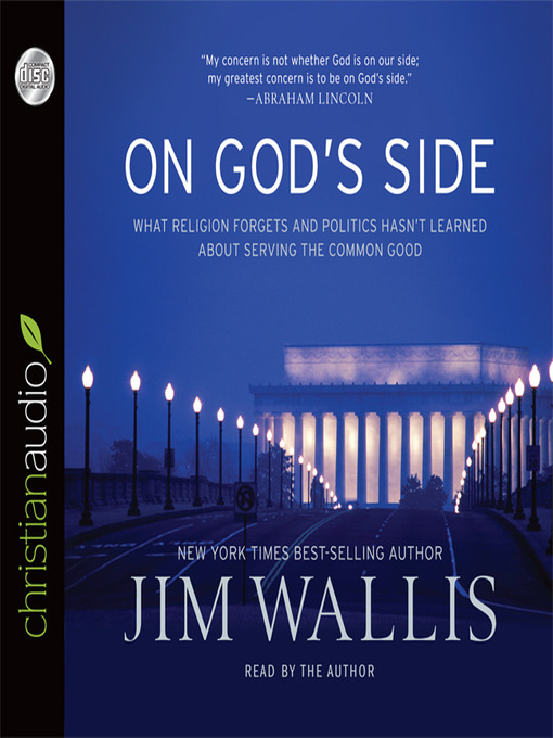 On God's Side: What Religion Forgets and Politics Hasn't Learned about Serving the Common Good (MP3)