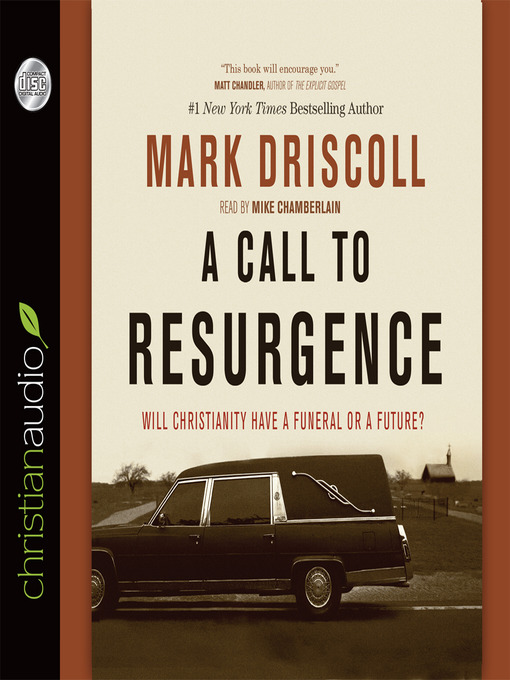 A Call to Resurgence: Will Christianity Have a Funeral or a Future (MP3)