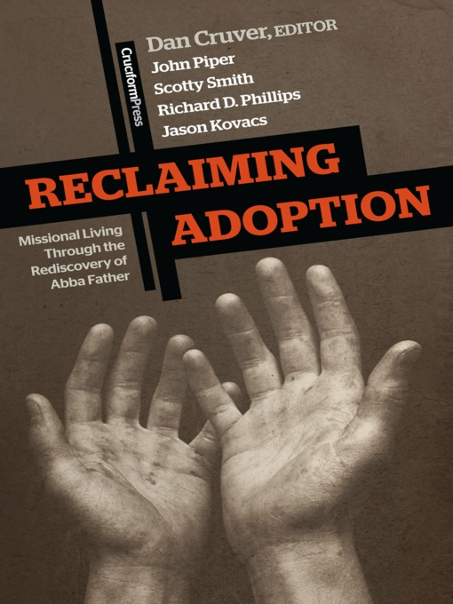 Reclaiming Adoption (MP3): Missional Living Through the Rediscovery of Abba Father