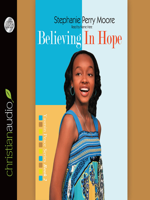 Believing in Hope (MP3): Yasmin Peace Series, Book 2
