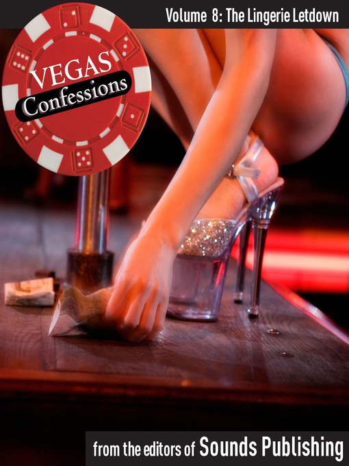 The Lingerie Letdown (MP3): From Vegas Confessions Series, Volume 8
