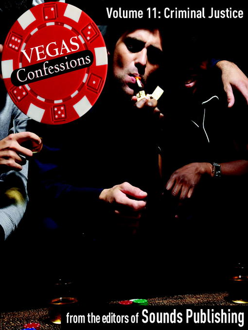 Vegas Confessions, Volume 11 (MP3): Criminal Justice