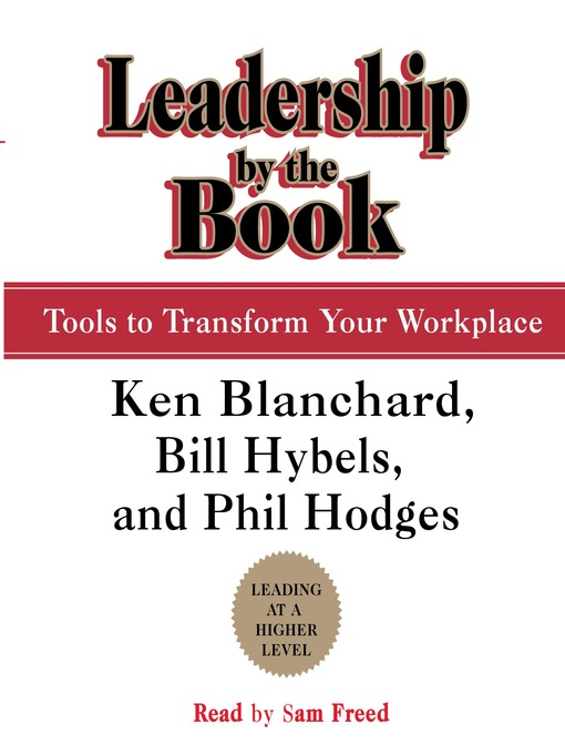 Leadership by the Book: Tools to Transform Your Workplace (MP3)