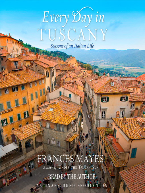 Cover image for Every Day in Tuscany