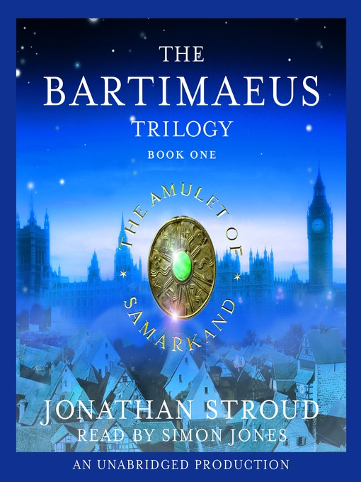 The Bartimaeus Trilogy: Book 1: The Amulet of Samarkand