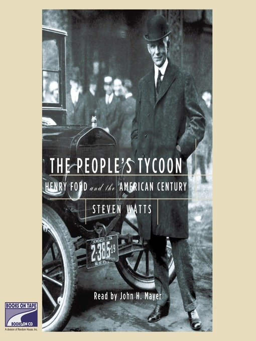 The People's Tycoon (MP3): Henry Ford and the American Century