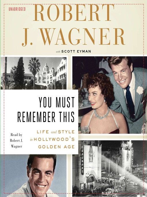 You Must Remember This: Life and Style in Hollywood's Golden Age (MP3)