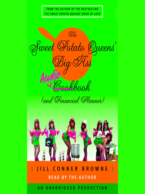 The Sweet Potato Queens' Big-Ass Cookbook (and Financial Planner) (MP3)