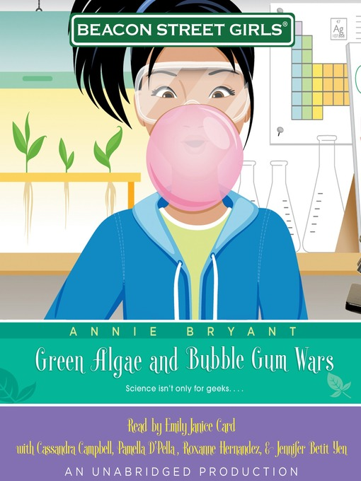 Green Algae and Bubblegum Wars (MP3): Beacon Street Girls Series, Book 13