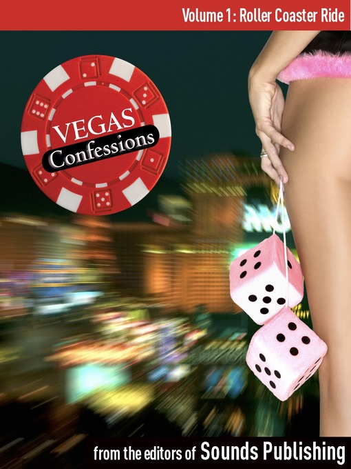 Roller Coaster: From Vegas Confessions Series, Volume 1 - Vegas Confessions (MP3)