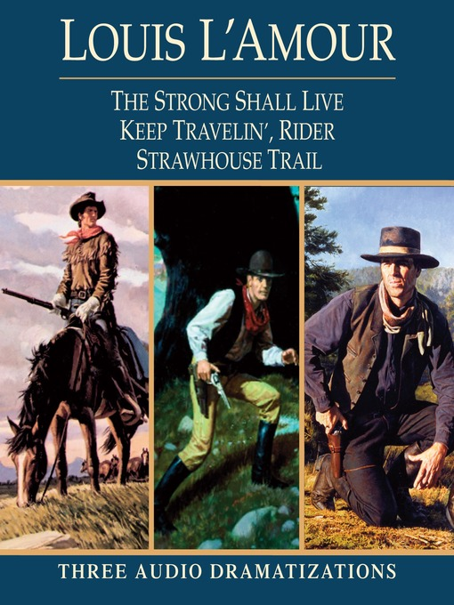 Strong Shall Live / Keep Travelin' Rider / Strawhouse Trail (MP3)