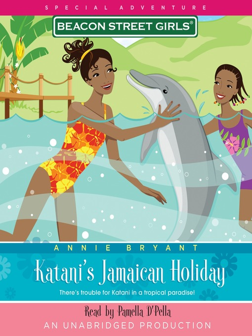 Katani's Jamaican Holiday (MP3): Beacon Street Girls Special Adventure Series, Book 4