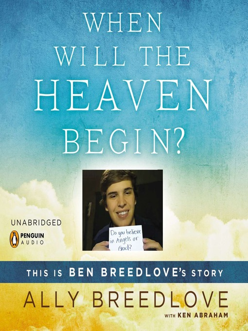 When Will the Heaven Begin?: This Is Ben Breedlove's Story (MP3)