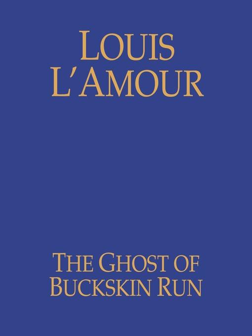 The Ghost of Buckskin Run (MP3)
