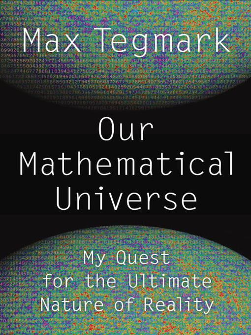 Our Mathematical Universe (MP3): My Quest for the Ultimate Nature of Reality