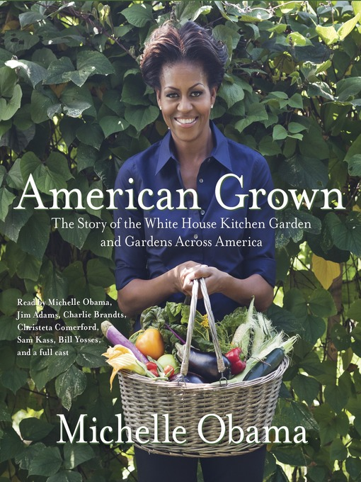 American Grown (MP3): The Story of the White House Kitchen Garden and Gardens Across America