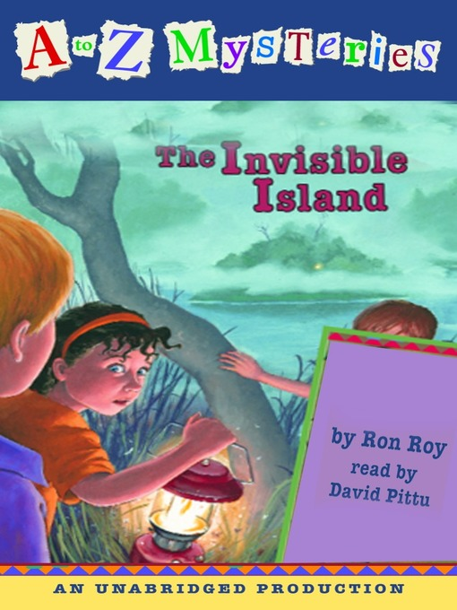 The Invisible Island: A to Z Mystery Series, Book 9 - A to Z Mystery (MP3)
