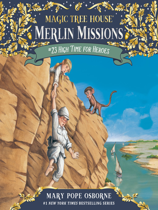 High Time for Heroes (MP3): Magic Tree House Series, Book 51