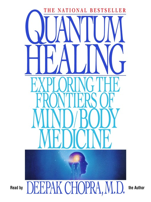 Quantum Healing (MP3): Exploring the Frontiers of Mind/Body Medicine