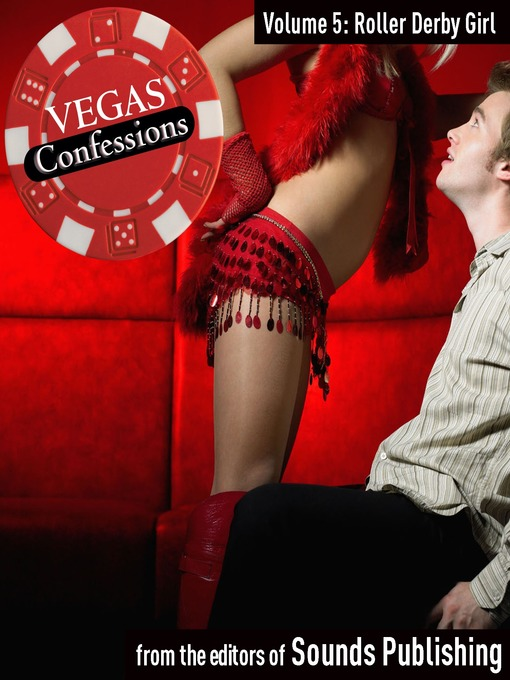 Roller Derby Girl (MP3): From Vegas Confessions Series, Volume 5